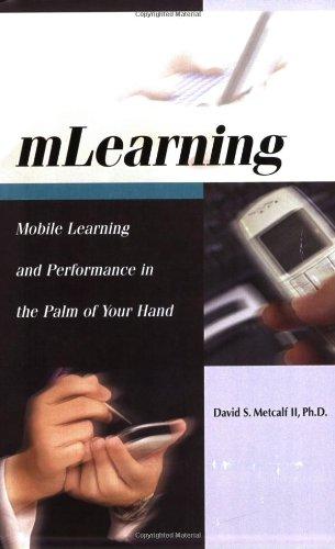mLearning: Mobile eLearning