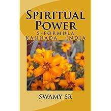 Spiritual Power: s-formula   kannada   india