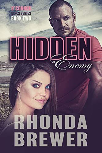 Hidden Enemy (O'Connor Girls Book 2) by [Brewer, Rhonda]