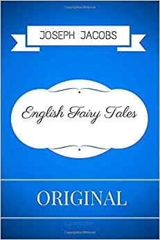 Book English Fairy Tales: By Joseph Jacobs - Illustrated