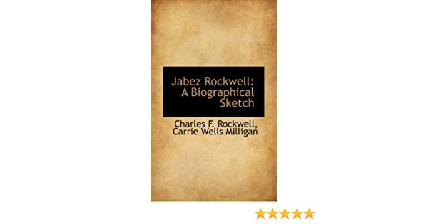 Amazon com: Jabez Rockwell: A Biographical Sketch (9781103071562