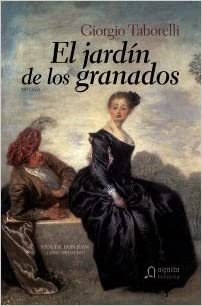 El jardín de los Granados: La vida de D. Juan I Algaida Literaria - Algaida Histórica: Amazon.es: Taborelli, Giorgio, Prior Venegas, María: Libros
