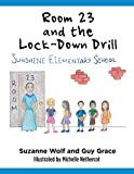 img - for Room 23 and the Lock-down Drill book / textbook / text book