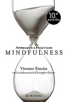 Amazon.com: Aprender a practicar Mindfulness (Spanish