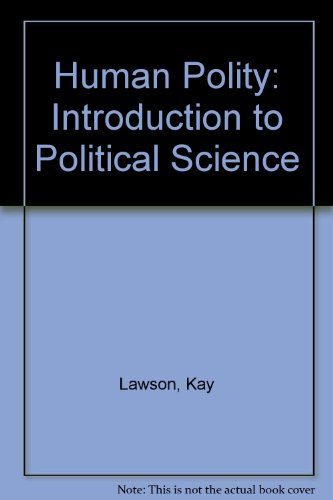 The Human Polity: An Introduction to Political Science