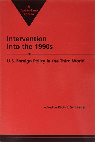 Intervention into the 1990s: U.S. Foreign Policy in the Third World