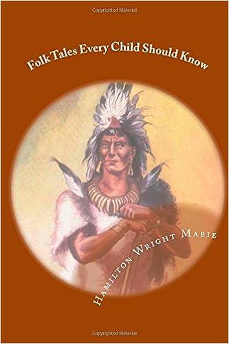 Folk Tales Every Child Should Know Mabie Hamilton Wright 9781481253123 Amazon Com Books