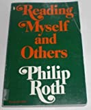 Reading Myself and Others, Philip Roth, 0374512949