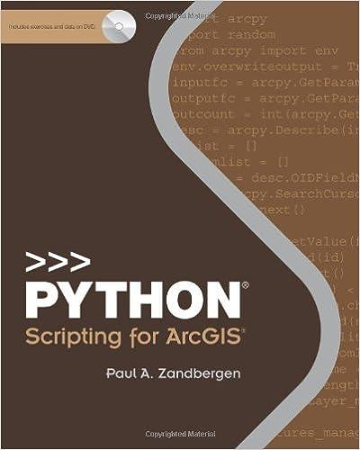 Python Scripting for ArcGIS: Paul A  Zandbergen