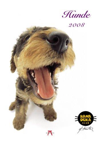 Hunde Hanadeka 2008: Topseller. Exklusiv mit neuen Bilder
