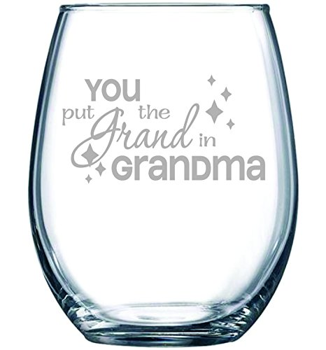 You-put-the-Grand-in-Grandma-stemless-wine-glass-15-oz