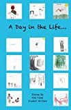 img - for A Day in the Life... book / textbook / text book