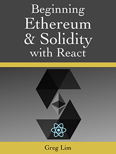 Beginning Ethereum and Solidity Smart Contracts: Developing Blockchain Decentralized Applications Epub