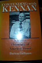 Contending with Kennan: Toward a Philosophy of American Power