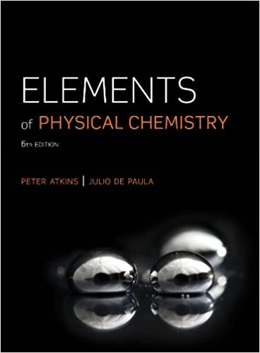 Elements of physical chemistry peter atkins julio de paula elements of physical chemistry 6th edition fandeluxe Choice Image