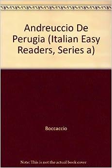 Andreuccio Da Perugia (Italian Easy Readers, Series A) by Boccaccio (1985-06-02)