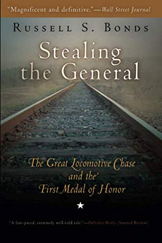 Stealing the General: The Great Locomotive Chase and the First Medal of - General Locomotives Motors