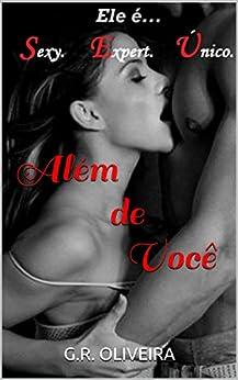 Além de Você  (Série Segredos -  Livro 1) por [Oliveira, G.R.]