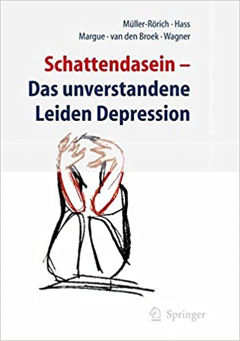 5f78d8519dc08f Schattendasein  Das unverstandene Leiden Depression  Amazon.de  T.  Müller-Rörich