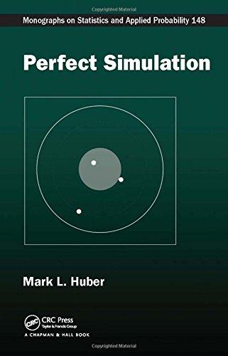 Perfect Simulation (Chapman & Hall/CRC Monographs on Statistics & Applied Probability)