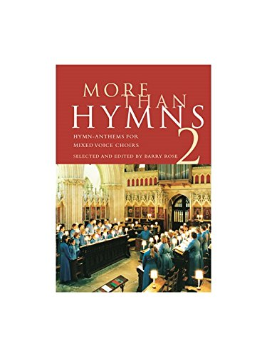 Read Online More Than Hymns 2: Hymn-Anthems for Mixed Voice Choirs pdf epub