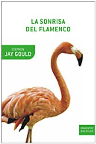 Descargar Libro La Sonrisa Del Flamenco Stephen Jay Gould