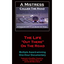 A Mistress Called The Road
