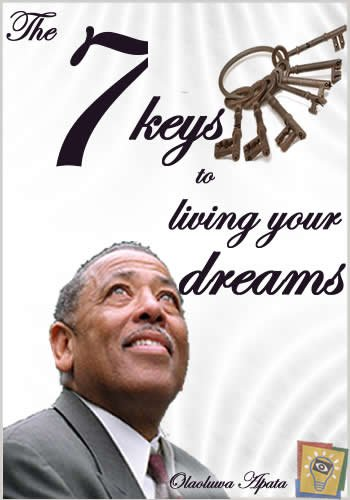 The 7 keys to living your dream life (ROCKY SPRINGS SERIES)