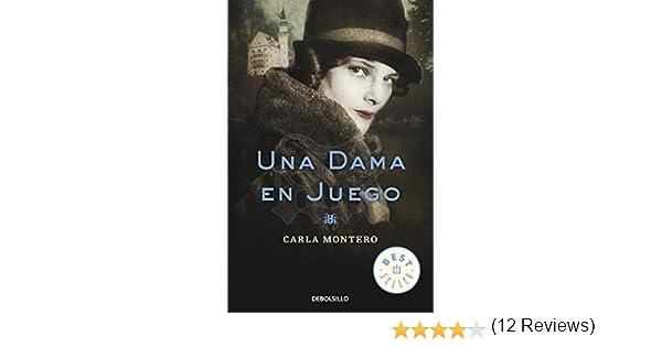 Una dama en juego (Best Seller): Amazon.es: Montero, Carla: Libros