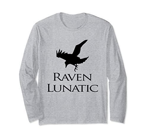 Raven Lunatic Bird Funny Raven Lovers Women Men Long Sleeve -