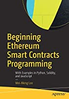 Beginning Ethereum Smart Contracts Programming Front Cover