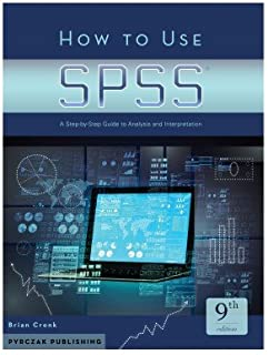 Amazon how to use spss statistics a step by step guide to how to use spss statistics a step by step guide to analysis and fandeluxe Image collections