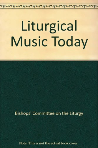 Liturgical Music Today
