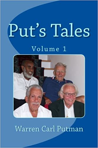 Book Put's Tales: A compilation of a few of Put's experiences.