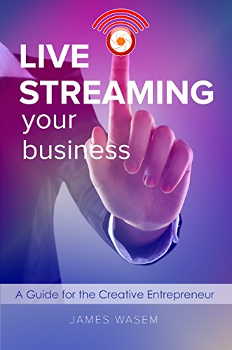 live-streaming-your-business-a-guide-for-the-creative-entrepreneur