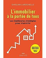 L'immobilier à la portée de tous: Les meilleures stratégies pour s'enrichir