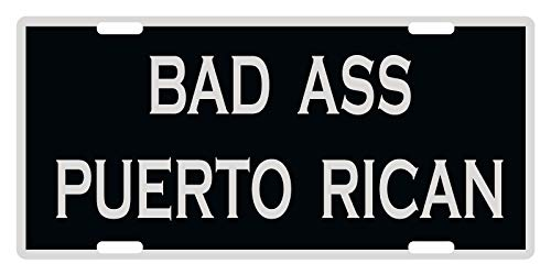 Bad Ass Puerto Rican Emblem Decorative Auto Truck Car Front Tag Custom Aluminum Metal License Plate Frame Cover 12 x 6 Inch