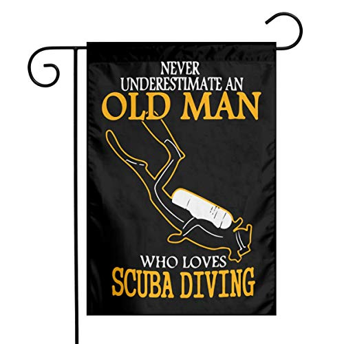Never Underestimate An Old Man Who Loves Scuba Diving Garden Flag Welcome & Happy Birthday Flags For Celebration,Festival,Home,Outdoor,Garden Decorations 12 X 18 Inch