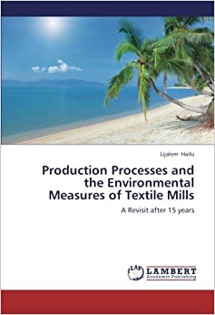 Book Production Processes and the Environmental Measures of Textile Mills: A Revisit after 15 years