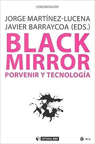 Black Mirror. Porvenir y tecnología (Manuales): Amazon.es ...