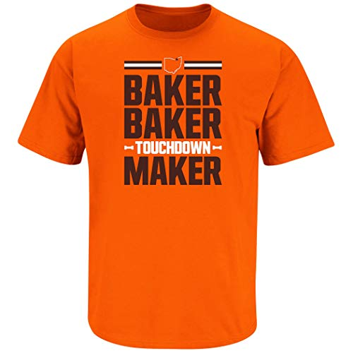 Nalie Sports Cleveland Football Fans. Baker Baker Touchdown Maker Orange T-Shirt (Sm-5X) (Short Sleeve, Large)
