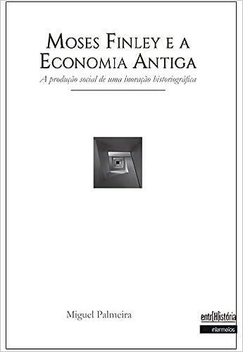 Resultado de imagem para Moses Finley e a economia antiga