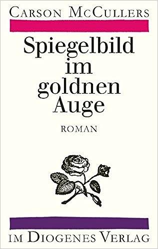 Carson McCullers: Spiegelbild im goldnen Auge; Homo-Bücher alphabetisch nach Titeln