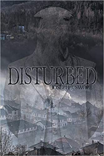 Disturbed by Joseph Swope ebook deal