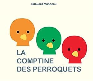 """Afficher """"La comptine des perroquets"""""""