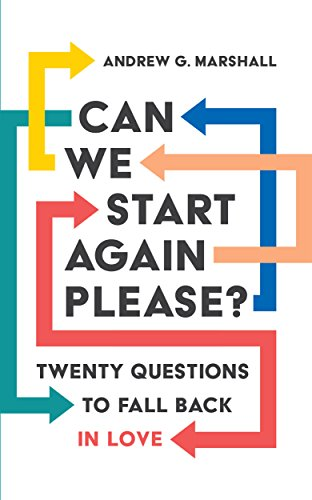 Can We Start Again Please?: Twenty questions to fall back in love (English Edition)