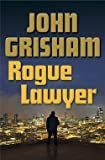 john grisham: rogue lawyer (hardcover); 2015 edition