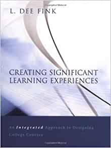 Creating Significant Learning Experiences: An Integrated
