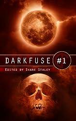 DarkFuse #1 (DarkFuse Anthology Series)