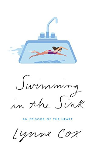 Book Cover: Swimming in the Sink: An Episode of the Heart